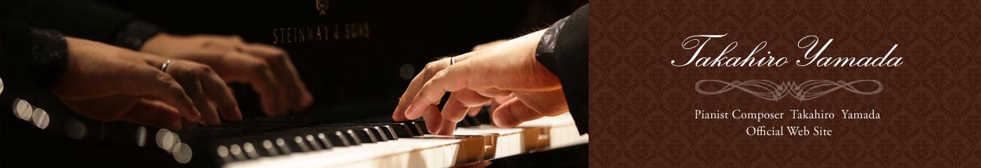 Pianist Composer Takahiro Yamada Official Web Site