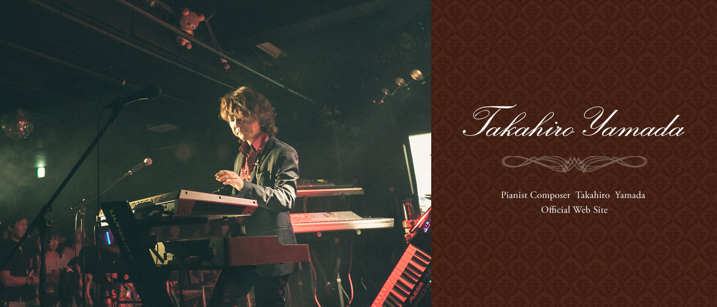 Pianist Composer Takahiro Yamada Official Web Site